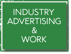Industry, Advertising and Work